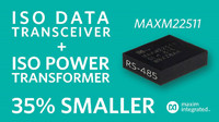 Maxim Releases Complete Isolated RS-485 Module Transceiver_MAXM22511