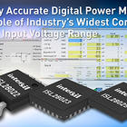 Digital power monitor capable of industry's widest common mode input voltage range